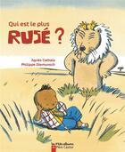 Couverture du livre « Qui est le plus rusé ? » de Agnes Cathala et Philippe Diemunsch aux éditions Pere Castor