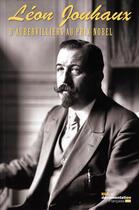 Couverture du livre « ARCHEOPAGES ; Léon Jouhaux ; d'Aubervilliers au prix Nobel » de Collectif aux éditions Documentation Francaise