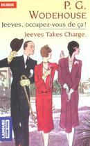 Couverture du livre « Jeeves, occupez-vous de ca ! / jeeves takes charge » de Wodehouse P.G. aux éditions Langues Pour Tous
