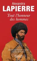 Couverture du livre « Tout l'honneur des hommes » de Alexandra Lapierre aux éditions Pocket