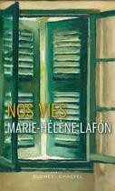 Couverture du livre « Nos vies » de Marie-Helene Lafon aux éditions Buchet Chastel