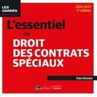 Couverture du livre « L'essentiel du droit des contrats spéciaux (édition 2020/2021) » de Diane Boustani aux éditions Gualino