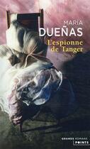 Couverture du livre « L'espionne de Tanger » de Maria Duenas aux éditions Points