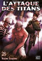 Couverture du livre « L'attaque des titans T.28 » de Hajime Isayama aux éditions Pika