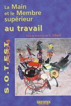Couverture du livre « La main et le membre supérieur au travail » de Laurent Obert aux éditions Sauramps Medical