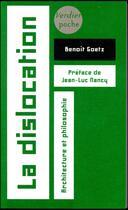 Couverture du livre « La dislocation » de Benoit Goetz aux éditions Verdier