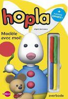 Couverture du livre « Hopla, modèle avec moi ! » de Bert Smets aux éditions Averbode
