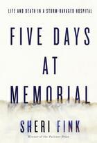 Couverture du livre « Five Days at Memorial » de Fink Sheri aux éditions Atlantic Books