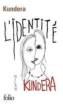 Couverture du livre « L'identité » de Milan Kundera aux éditions Gallimard