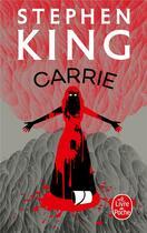 Couverture du livre « Carrie » de Stephen King aux éditions Lgf