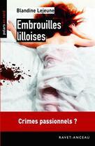 Couverture du livre « Embrouilles lilloises » de Blandine Lejeune aux éditions Ravet-anceau