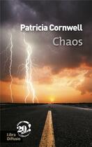 Couverture du livre « Chaos » de Patricia Cornwell aux éditions Libra Diffusio