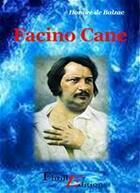 Couverture du livre « Facino Cane » de Honoré De Balzac aux éditions Thriller Editions