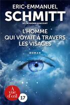 Couverture du livre « L'homme qui voyait à travers les visages » de Éric-Emmanuel Schmitt aux éditions A Vue D'oeil