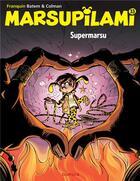 Couverture du livre « Marsupilami t.33 ; Supermarsu » de Batem et Stephane Colman et Andre Franquin aux éditions Dupuis