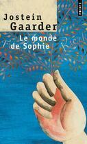 Couverture du livre « Le monde de Sophie » de Jostein Gaarder aux éditions Points