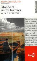 Couverture du livre « Mondo et autres histoires de j.m.g. le clezio (essai et dossier) » de Francois Marotin aux éditions Gallimard