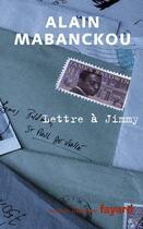 Couverture du livre « Lettre à Jimmy » de Alain Mabanckou aux éditions Fayard