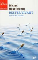 Couverture du livre « Rester vivant » de Michel Houellebecq aux éditions J'ai Lu