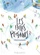 Couverture du livre « Les belles personnes » de Chloe Cruchaudet aux éditions Soleil