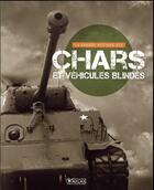 Couverture du livre « La grande histoire des chars et des vehicules blindes » de  aux éditions Atlas