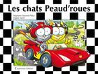Couverture du livre « Les chats peaud'roues » de Stephanie Dunand-Pallaz et Sophie Turrel aux éditions Balivernes