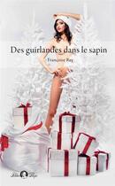 Couverture du livre « Des guirlandes dans le sapin » de Francoise Rey aux éditions Tabou