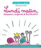 Couverture du livre « Lundi matin » de Mathis et Aurore Petit aux éditions Milan
