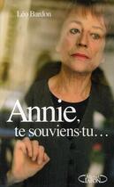 Couverture du livre « Annie, te souviens-tu... » de Leo Bardon aux éditions Michel Lafon