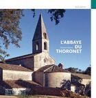 Couverture du livre « L'abbaye du Thoronet » de Nathalie Molina aux éditions Patrimoine