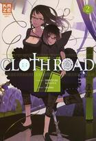 Couverture du livre « Clothroad t.2 » de Hideyuki Kurata et Okama aux éditions Kaze