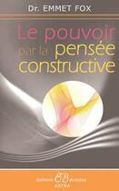 Couverture du livre « Le pouvoir après la pensée constructive » de Fox Dr. Emmet aux éditions Bussiere