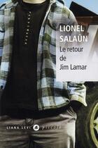 Couverture du livre « Le retour de Jim Lamar » de Lionel Salaun aux éditions Liana Levi