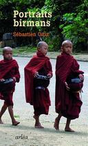 Couverture du livre « Portraits birmans ; dix-neuf vues de la Shwedagon » de Sebastien Ortiz aux éditions Arlea