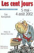 Couverture du livre « Cent Jours 5 Mai / 4 Aout 2002 » de Konop aux éditions Bibliophane-daniel Radford
