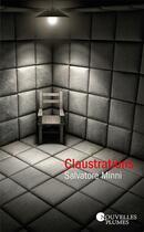 Couverture du livre « Claustrations » de Salvatore Minni aux éditions Nouvelles Plumes