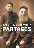 Couverture du livre « Partages » de Andre Markowicz aux éditions Inculte