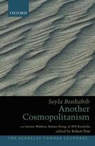 Couverture du livre « Another Cosmopolitanism » de Benhabib Seyla aux éditions Oxford University Press Usa