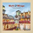 Couverture du livre « Myth and mirage ; inland so cal » de Collectif et Aaron Betsky aux éditions Dap Artbook