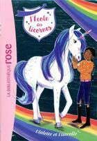 Couverture du livre « L'école des licornes T.11 ; Violette et Etincelle » de Catherine Kalengula et Nosy Crow aux éditions Hachette Jeunesse