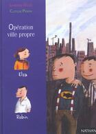 Couverture du livre « Operation Ville Propre » de Laurence Gillot et Clotilde Perrin aux éditions Nathan
