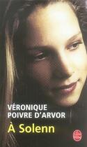 Couverture du livre « à solenn » de Veronique Poivre D'Arvor aux éditions Lgf