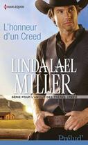 Couverture du livre « L'honneur d'un creed » de Linda Lael Miller aux éditions Harlequin