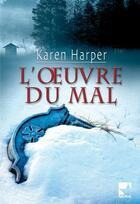 Couverture du livre « L'oeuvre du mal » de Harper-K aux éditions Harlequin