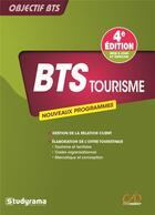 Couverture du livre « Objectif BTS ; tourisme (4e édition) » de Melanie Chagneau et Laurent Gayard et Michele Villon et Alexandra Prudhomme aux éditions Studyrama