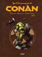 Couverture du livre « Les chroniques de Conan T.2 ; 1975 » de Gil Kane et Alfredo Alcala et John Buscema et Roy Thomas aux éditions Panini