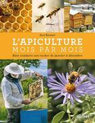 Couverture du livre « L'apiculture mois par mois ; bien conduire son rucher de janvier à décembre » de Jean Riondet aux éditions Eugen Ulmer