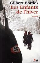 Couverture du livre « Les enfants de l'hiver » de Gilbert Bordes aux éditions Xo