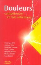 Couverture du livre « Douleurs : compétences et rôle infirmiers » de Collectif aux éditions Med-line