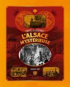 Couverture du livre « L'Alsace mystérieuse ; contes et légendes » de Francois Hoff aux éditions Geste